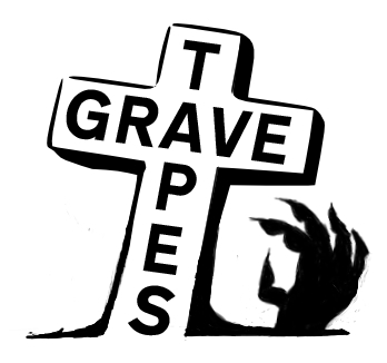 Grave Tapes